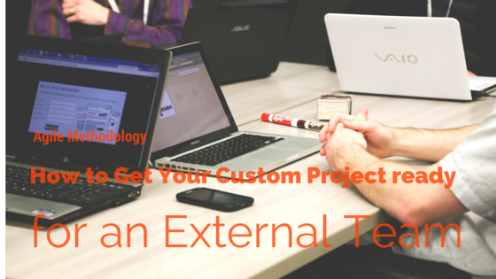 How To Get Your Custom Project Ready For An External Team