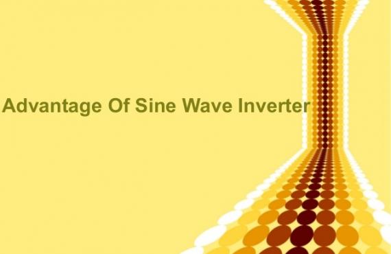 The Advantages Of Sine Wave Inverters
